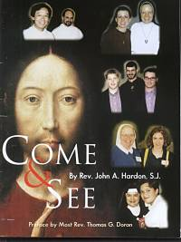 """Come and See"" by Fr. John A. Hardon, S.J."